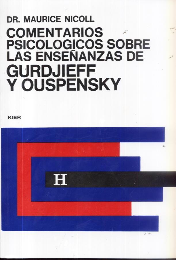 Reseña a los Comentarios Psicológicos sobre las Enseñanzas de Gurdjieff y Ouspensky por Maurice Nicoll