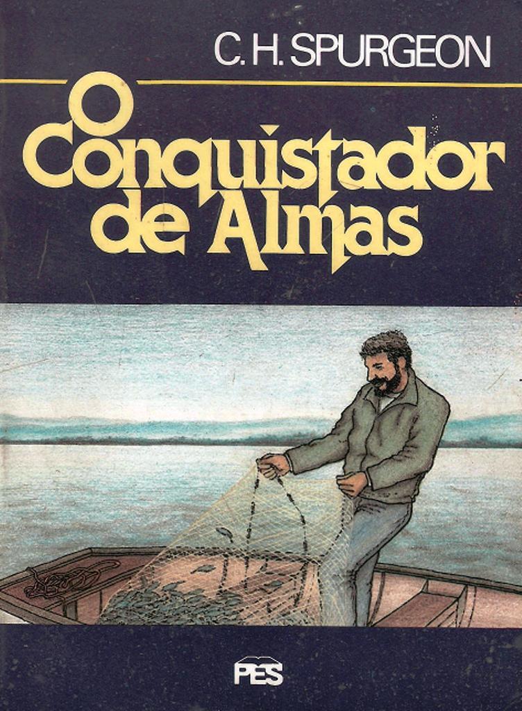 Charles Spurgeon-O Conquistador De Almas-