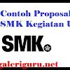 Contoh Proposal SMK Kegiatan UKK - Galeri Guru