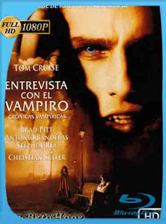 Entrevista Con El Vampiro 1994HD [1080p] Latino [Mega] SilvestreHD