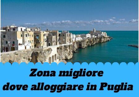 Puglia dove alloggiare