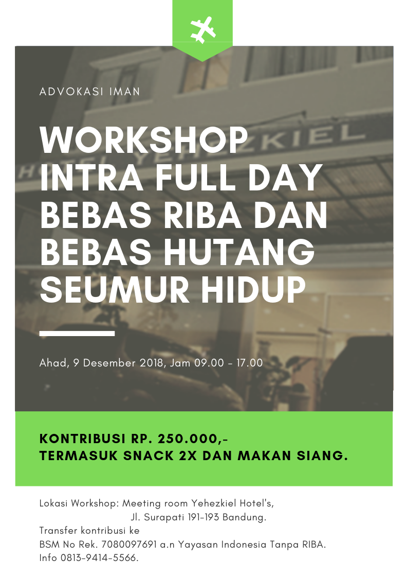 Workshop INTRA full day - bebas RIBA sekarang juga dan bebas hutang seumur hidup