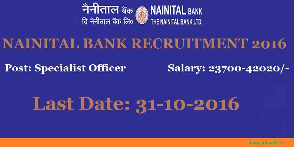 Nainital Bank Specialist officer Recruitment 2016, Nainital Bank careers, Latest Bank Jobs