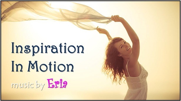 Inspiration in Motion