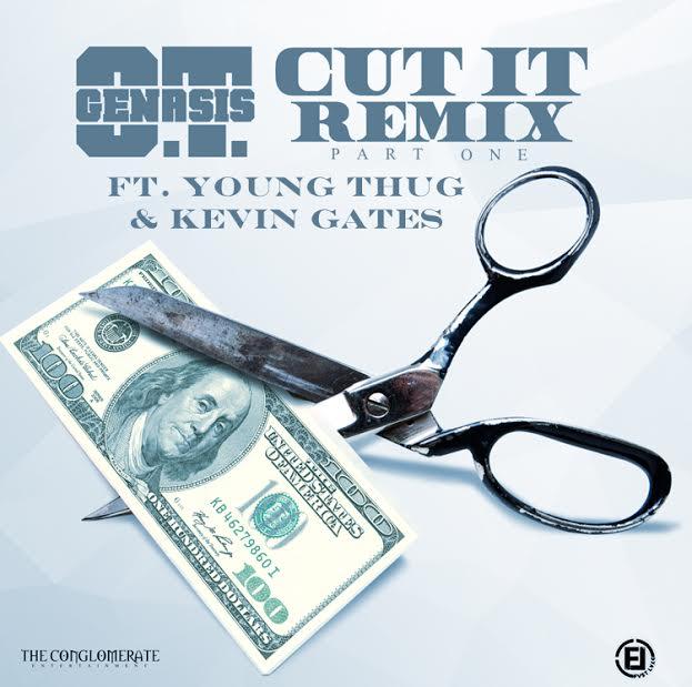 O.T. Genasis – Cut It (Remix) (feat. Young Thug & Kevin Gates)