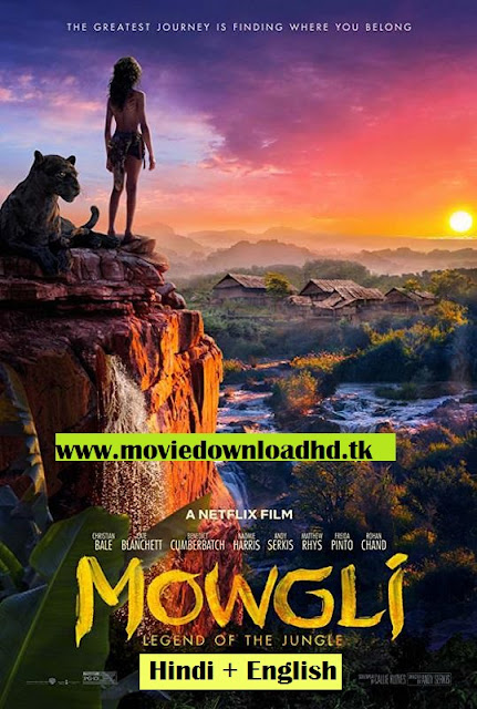 Mowgli Legend of the Jungle ORG Full Movie Download Hindi Dual Audio[hindi=+english] 720p  [950Mb]