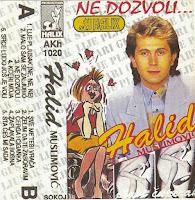 Halid Muslimovic - Diskografija (1982-2016)  Halid%2BMuslimovic%2B1992-1%2B-%2BNe%2BDozvoli