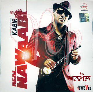 Real Nawaab - Kabir Free Download (2011) ~ Apni Boli Apna Dess