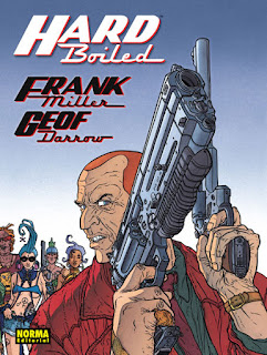 Hard Boiled de Frank Miller y Geof Darrow - Norma Editorial Junio 2017