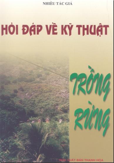 Hỏi đáp về kỹ thuật trồng rừng