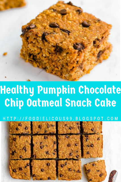 Healthy Pumpkin Chocolate Chip Oatmeal Snack Cake
