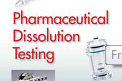 Pharmaceutics book: Pharmaceutical  Dissolution Testing