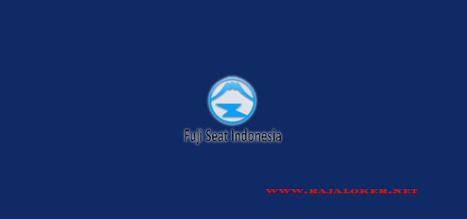 Lowongan Kerja PT Fuji Seat Indonesia Tingkat SMA, SMK Paling Baru 2018