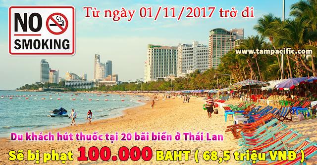 Hút thuốc lá tại bãi biển Thái Lan sẽ bị phạt 100.000 Baht gần 70 triệu