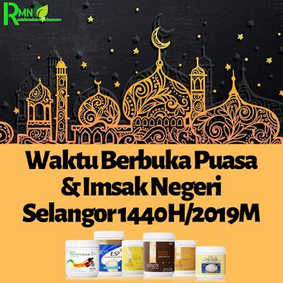 Waktu Berbuka Puasa Dan Imsak Selangor 2019