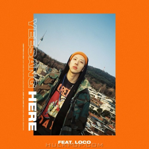 yeesang – Here (Feat. LOCO) – Single