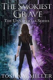 The Smokiest Grave - a great fantasy adventure by Tosha Y. Miller