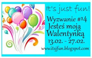 http://itsjfun.blogspot.ie/2016/02/wyzwanie-14-jestes-moja-walentynka.html