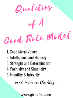 qualities of a good role model - girliefix blog