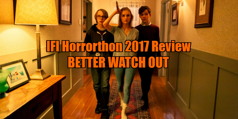 better watch out review