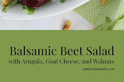 Balsamic Beet Salad with Arugula and Goat Cheese