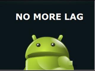Cara Memperbaiki Hp Android Yang Sering Lag Cara Memperbaiki Hp Android Yang Sering Lag