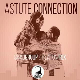 SaxoGroup & Flaton Fox - Astute Connection