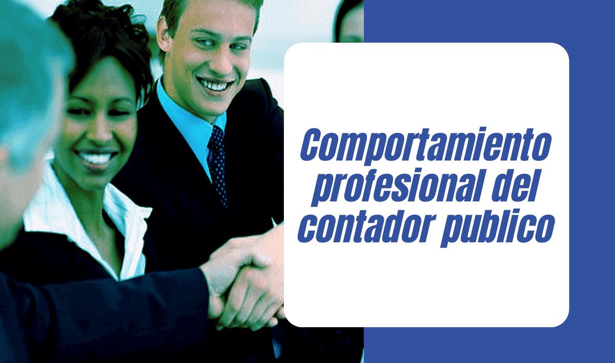 comportamiento profesional del contador publico