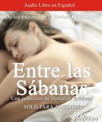 Entre las Sabanas – Editores Revista Penthouse [ AudioLibro ]