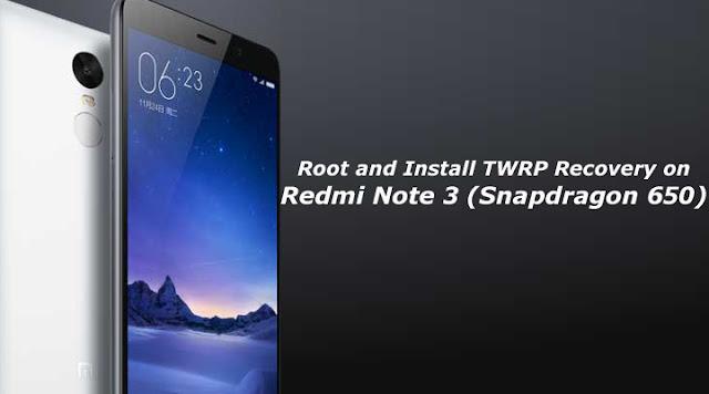 Custom TWRP + Root Jadi Satu Di Xiaomi Redmi Note 3 PRO: Mau Tahu Caranya? Praktekkan Tutorial Mudah Ini