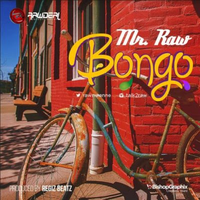 Download: Mr. Raw - Bongo