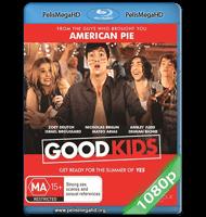 GOOD KIDS (2016) FULL 1080P HD MKV ESPAÑOL LATINO