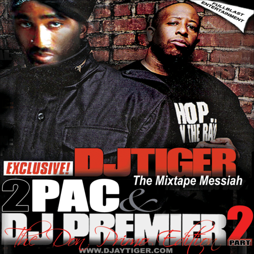 Tupac and Dj Premier Mashup: The Don Primo Edition (The Legacy Vol 2)