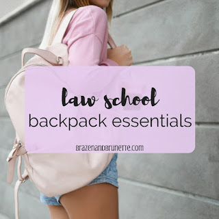 law school backpack essentials, what I keep in my law school backpack, what to take to a law school class, what to carry in a law school backpack, what to keep in your law school backpack, law school back to school, law school tips | brazenandbrunette.com
