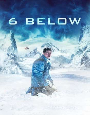 6 Below: Miracle on the Mountain 2017 Full English Movie Download