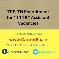 TRB, TN Recruitment for 1114 BT Assistant Vacancies