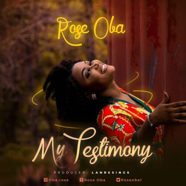 Audio: Rose Oba – My Testimony