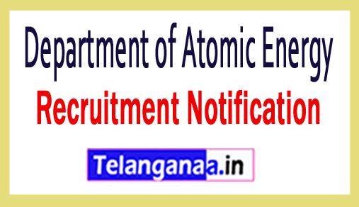 Department of Atomic Energy DAE Recruitment