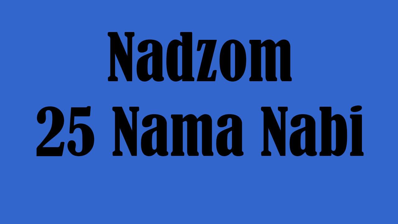 Nadzom 25 Nama Nabi yang Wajib Diketahui
