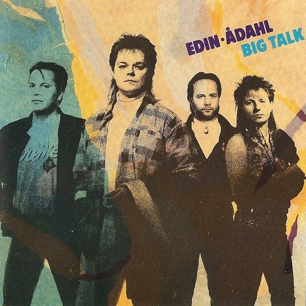 EDIN / ADAHL - Big Talk (1989) [Swedish reissue]
