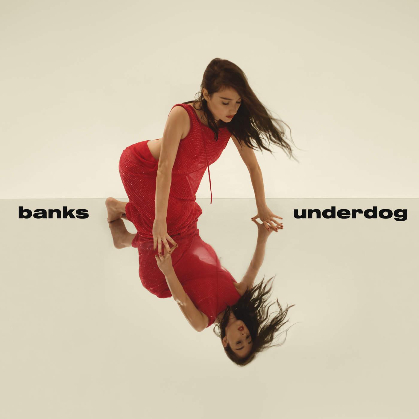 Banks - Underdog - Single