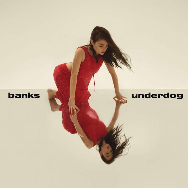 Banks - Underdog - Single Cover