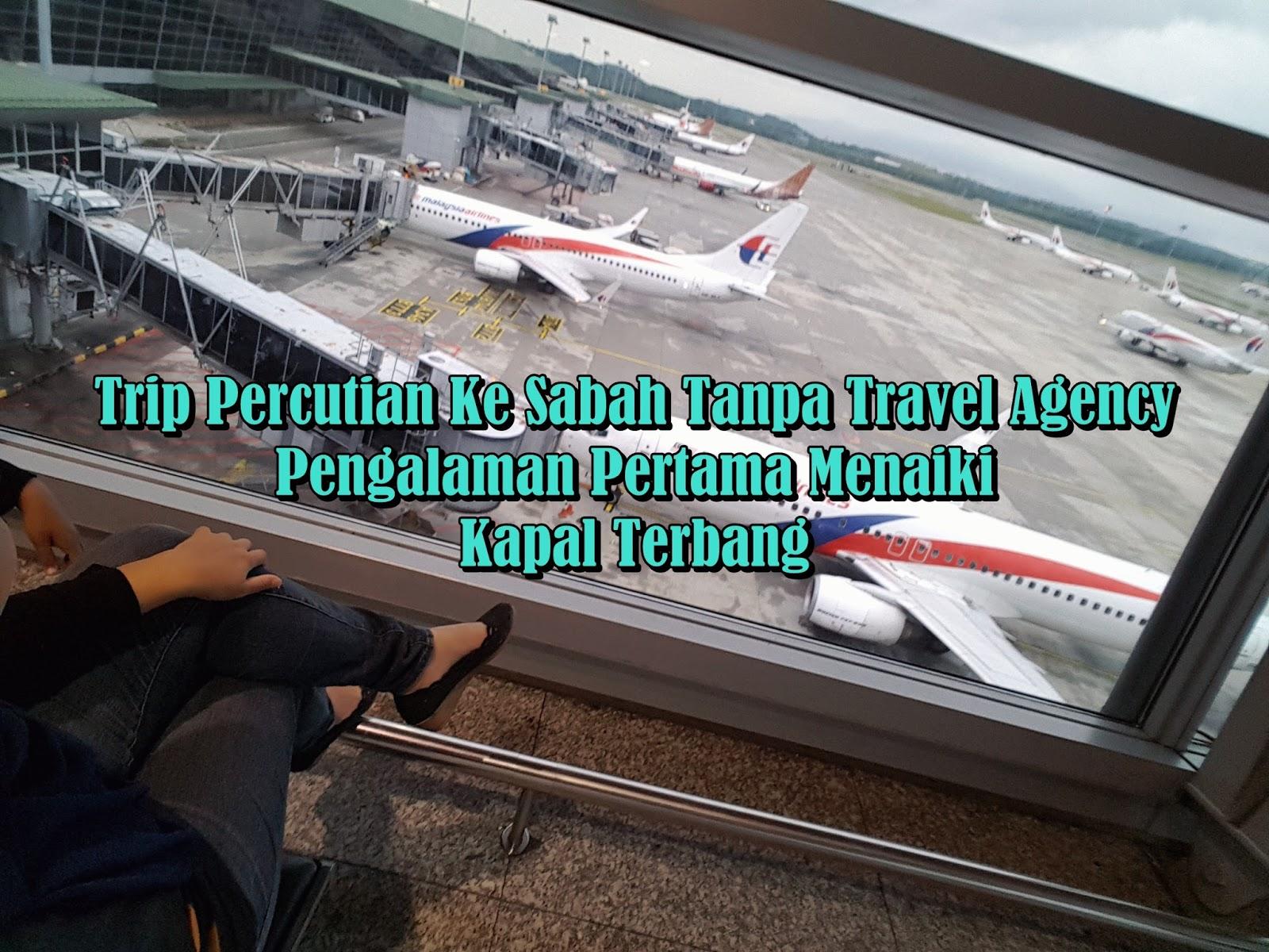 Sitiawan - KLIA - Kota Kinabalu | Trip Percutian Ke Sabah Tanpa Travel ...