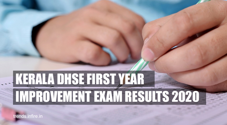 Kerala DHSE FIRST YEAR IMPROVEMENT Exam Results 2021