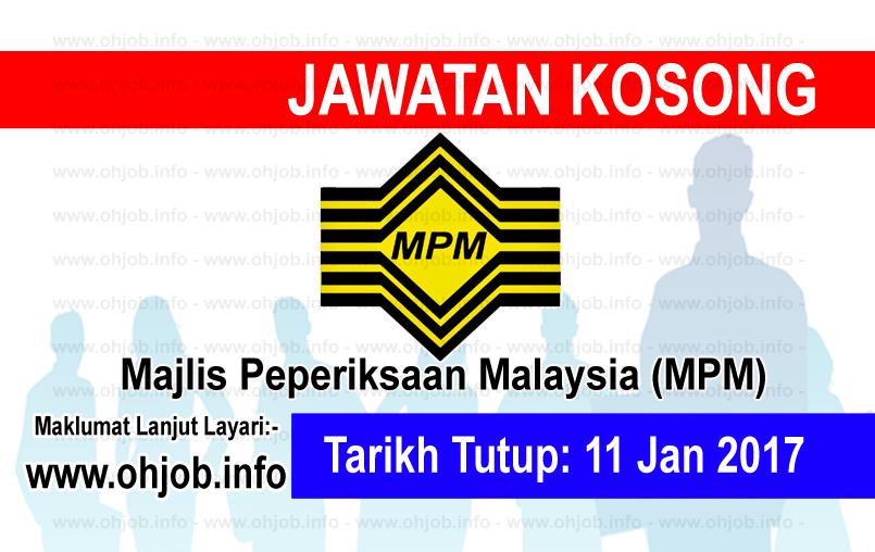 Jawatan Kerja Kosong Majlis Peperiksaan Malaysia (MPM) logo www.ohjob.info januari 2017