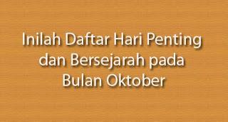 Inilah Daftar Hari Penting dan Bersejarah di Bulan Oktober