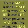 There is MALE...