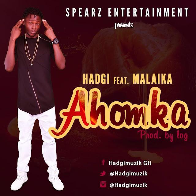 Hadgi - Ahomka ft Malaika prod. by log