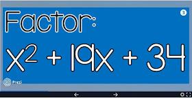 Fun with Quadratics | Factoring Prezi