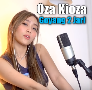 Download Lagu Oza Kioza Goyang 2 Jari Mp3 (4,55MB),Oza Kioza, Dangdut Koplo, Lagu Cover, 2018